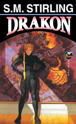 Drakon (Draka, #4)  by  S.M. Stirling