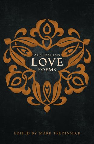 Australian Love Poems second edition  by  Mark Tredinnick