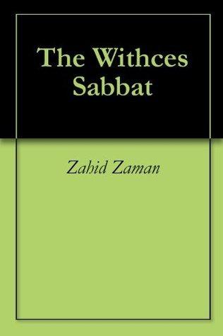 The Withces Sabbat  by  Zahid Zaman
