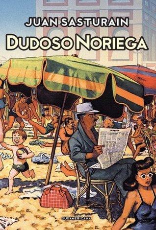 Dudoso Noriega  by  Juan Sasturain