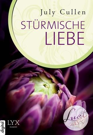 Lust de LYX - Stürmische Liebe July Cullen