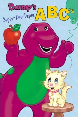 Barneys Super-dee-duper ABCs (Barney the Dinosaur)  by  Alison Inches
