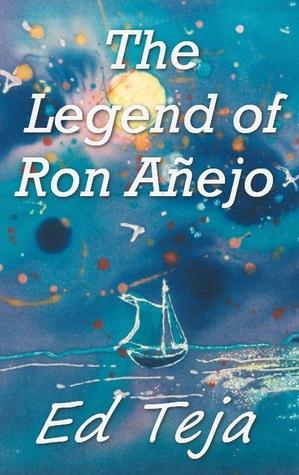 The Legend of Ron Añejo Ed Teja