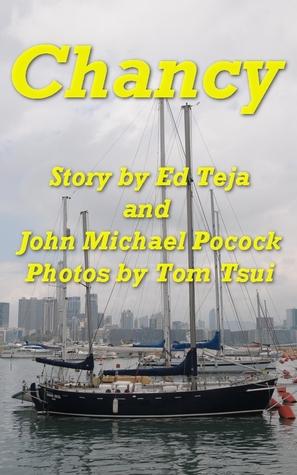 Chancy  by  Ed Teja