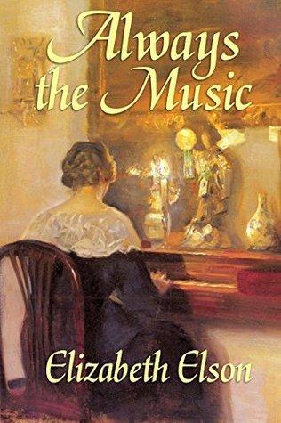 Always the Music  by  Elizabeth Elson