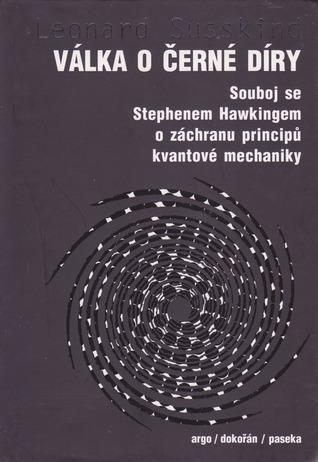 Válka o černé díry Leonard Susskind