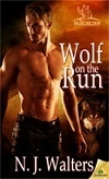 Wolf on the Run (Salvation Pack, #3) N.J. Walters