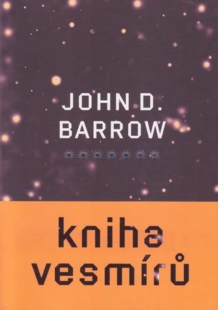 Kniha vesmírů  by  John D. Barrow