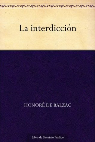 La interdicción  by  Honoré de Balzac