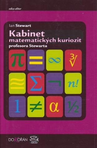 Kabinet matematických kuriozit profesora Stewarta  by  Ian Stewart