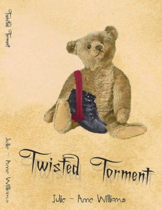 Twisted Torment Julie-Anne Williams