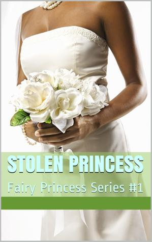 Stolen Princess  by  Chastity Summers