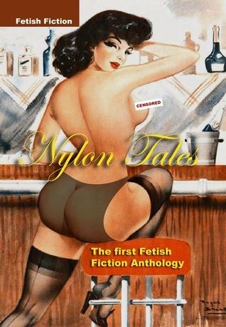 Nylon Tales Fetish Fiction