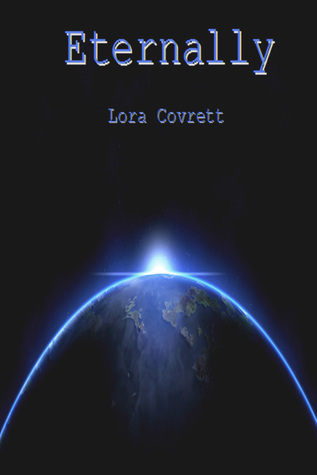 Eternally Lora Covrett