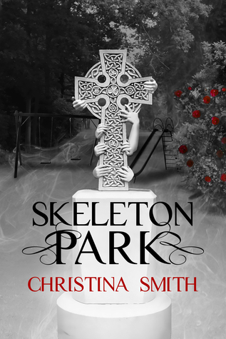Skeleton Park  by  Christina  Smith