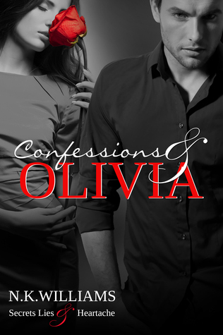 Confessions and Olivia (Lies and Olivia, #2)  by  N.K. Williams