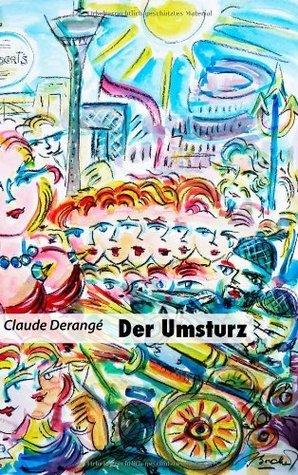 Der Umsturz  by  Claude Derangé