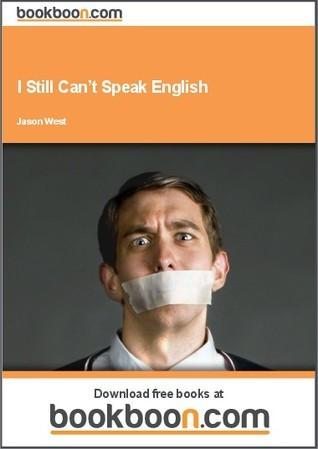 I Still Can t Speak English Jason West