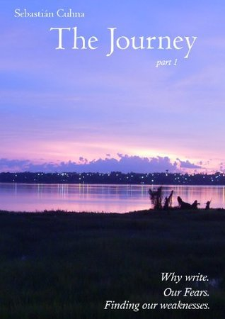The Journey - Part 1  by  Sebastian Nahuel Cuhna