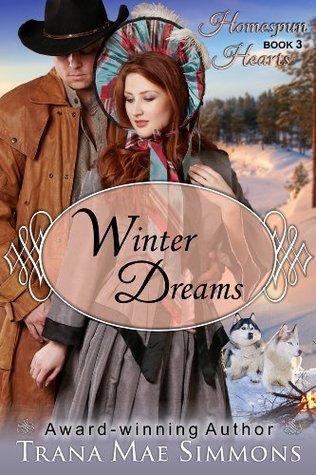 Winter Dreams (The Homespun Hearts Series, Book 3)  by  Trana Mae Simmons