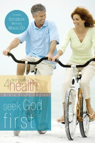 Seek God First First Place 4 Health