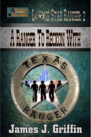 A Lone Star Ranger: A Rangers Christmas  by  James J. Griffin