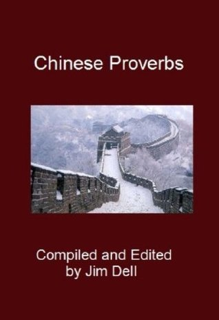 Chinese Proverbs Various Unknown
