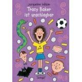 Tracy Baker ist unschlagbar  by  Jacqueline Wilson