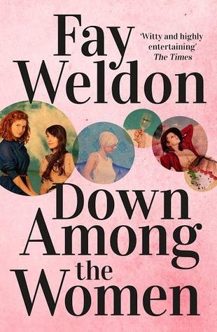 Down Among The Women  by  Fay Weldon