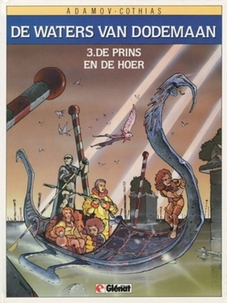 De prins en de hoer (De Waters van Dodemaan, #3) Patrick Cothias