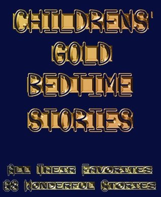 CHILDRENS GOLD BEDTIME STORIES  by  Ray Keith