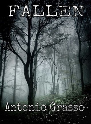 Fallen: Books 1 and 2  by  Antonio Grasso