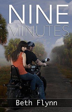 Nine Minutes (Nine Minutes, #1) Beth Flynn