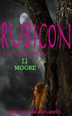 Rubicon: The Screenplay JJ Moore