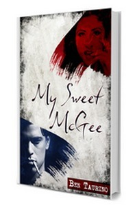 My Sweet McGee (Book 1) Ben Taurino