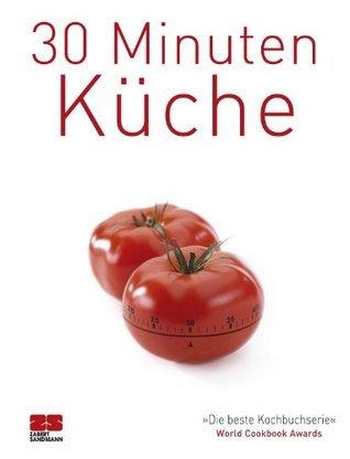 30 Minuten Küche  by  ZS-Team
