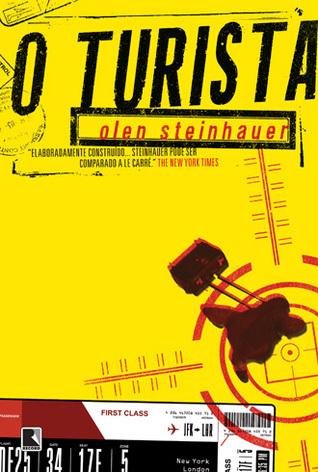 O Turista (The Tourist, #1) Olen Steinhauer