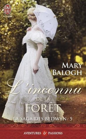 Linconnu de la forêt (Bedwyn Saga, #5) Mary Balogh