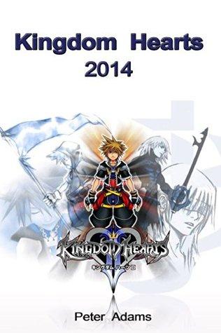 Kingdom Hearts 2014  by  Peter Adams