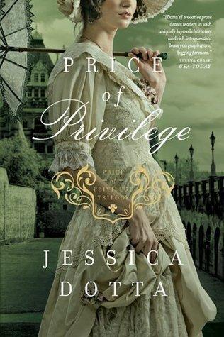 Price of Privilege Jessica Dotta