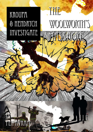 The Woolworths Massacre Pen Avram