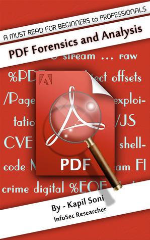 PDF Forensics and Analysis Kapil Soni