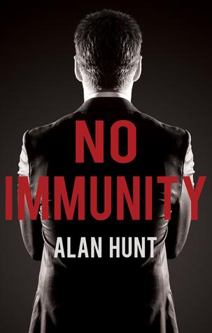 No Immunity  by  Alan Hunt