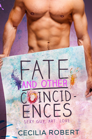 Fate And Other Coincidences Cecilia Robert
