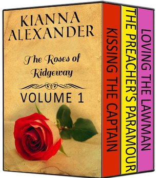 Roses of Ridgeway: Volume 1  by  Kianna Alexander