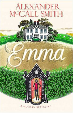 Emma (The Austen Project, #3)  by  Alexander McCall Smith