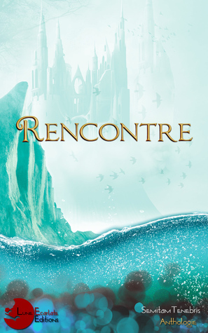Rencontre  by  Collectif