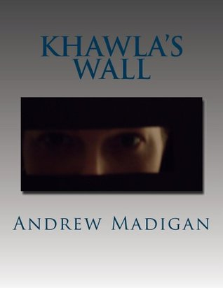 Khawlas Wall  by  Andrew Madigan