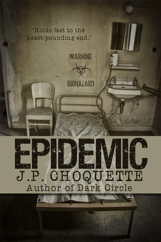 Epidemic  by  J.P. Choquette