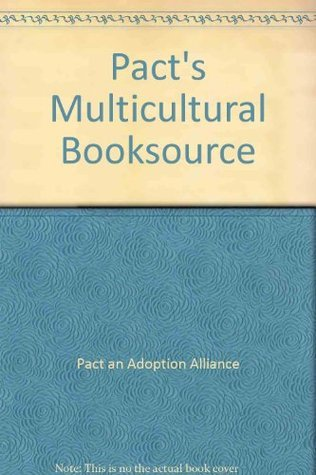 Pacts Multicultural Booksource Pact an Adoption Alliance